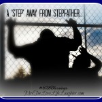 A 'Step' Away From Stepfather ~ 8:28 Blessings Share Social {8}