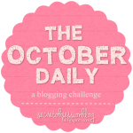 The October Daily: Why I Blog {5 Reasons}